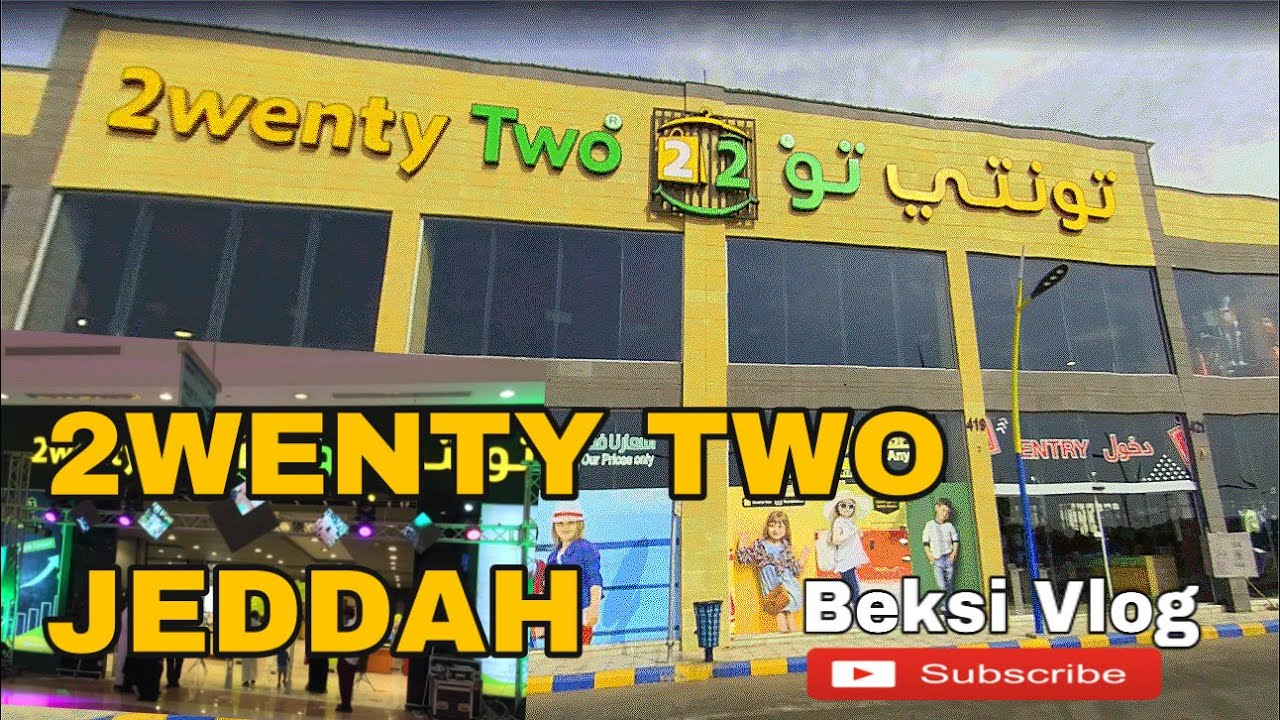 2WENTY TWO JEDDAH / Beksi Vlog