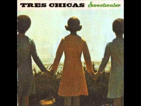 Tres Chicas - Am I Too Blue