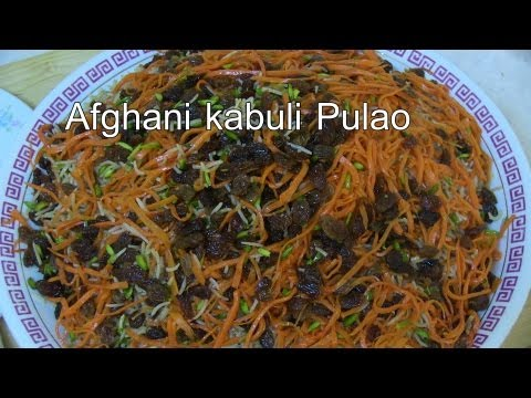 Kabuli Pulao Recipe - Delicious Afghan Food