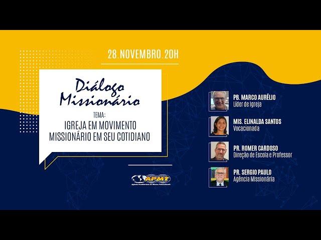 Diálogo Missionário | Igreja em Movimento Missionário em seu Cotidiano