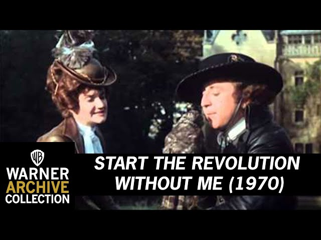 Start the Revolution Without Me (Original Theatrical Trailer)