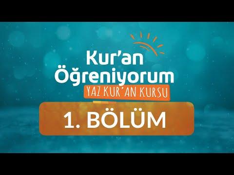 Kur'an Harfleri (1) - Yaz Kur'an Kursu Kur'an Öğreniyorum 1.Bölüm