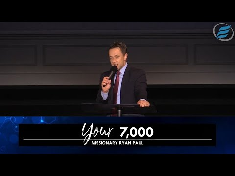 08/15/2021 | Your 7,000 | Missionary Ryan Paul