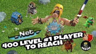 WORLD RECORD 1ST LEGIT 400 LEVEL PLAYER OF CLASH OF CLANS IN HISTORY | REQ N GO | CLASH OF CLANS