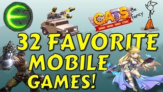 32 BEST MOBILE GAMES | 1 YEAR ANNIVERSARY SPECIAL