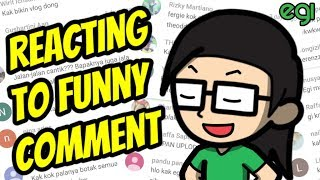 Reacting To Funny Comment