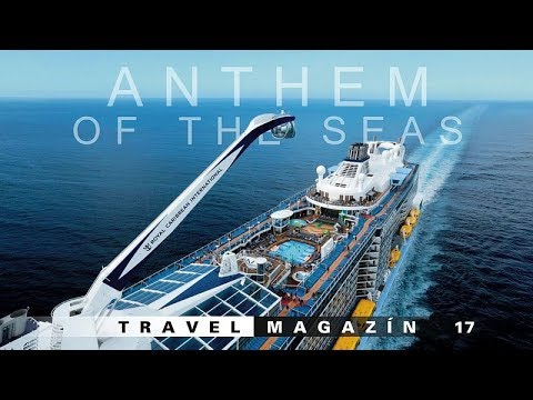 Anthem of the Seas [HD] Travel Magazín 017 (Travel Channel Slovakia)
