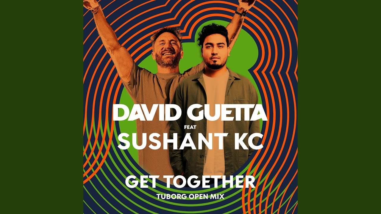 Get Together (feat. Sushant KC)