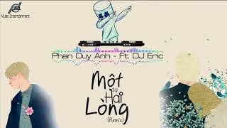 Một Dạ Hai Lòng REMIX l Phan Duy Anh Ft DJ Eric T-J l Nhạc VinaHouse Bay Mất Xác