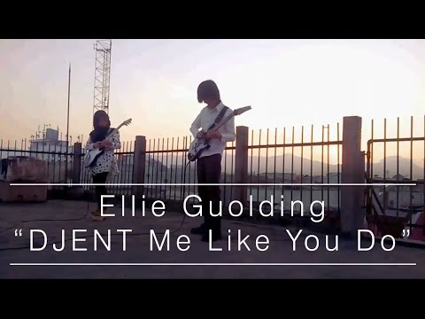 "Ellie Goulding - ""DJENT"" Me Like You Do (Cover)"