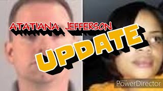 ATATIANA JEFFERSON UPDATE