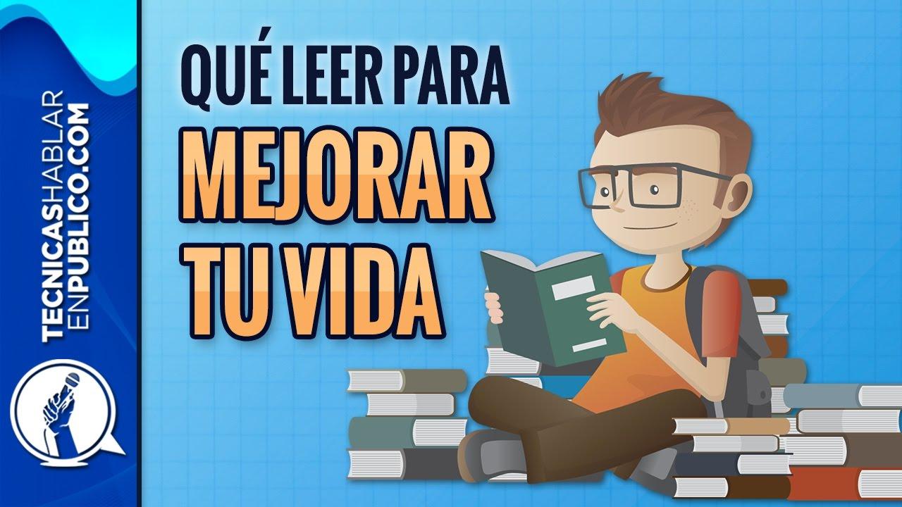 Motivacion Personal Que Leer Para Mejorar Tu Vida Libros De Superacion Personal Y Autoayuda