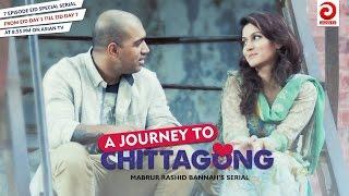 A Journey To Chittagong - Part 01 By Mabrur Rashid Bannah | Jon | Mithila | Nabila | Sifat | Shaown