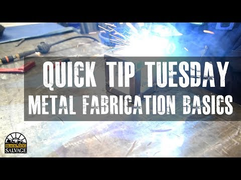 The Basics of Metal Fabrication - QTT