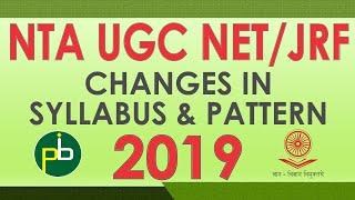 UGC NET Change in Syllabus and Pattern - 2019