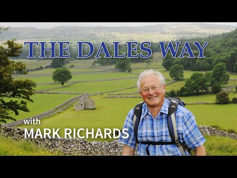 The Dales Way - Ilkley to Bowness-on-Windermere with Mark Richards