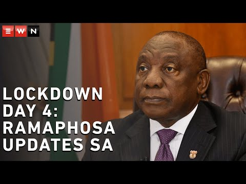 Ramaphosa Updates South Africa On Day 4 Of Lockdown