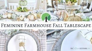 Feminine Farmhouse Fall Tablescape  - Fall Into Collab