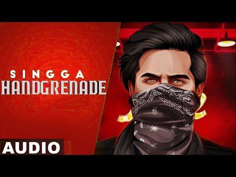 Handgrenade(Full Audio) |Singga |Desi Crew | Sukh Sanghera| Latest Punjabi Songs 2020
