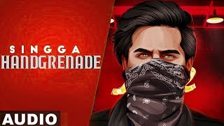 Handgrenade (Full Audio) | Singga | Desi Crew | Sukh Sanghera | Latest Punjabi Songs 2020