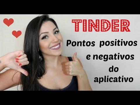 TINDER - Pontos positivos e negativos do aplicativo