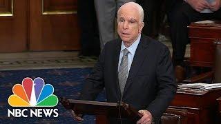 Senator John McCain Speaks On Senate Floor Following Health Care Vote | NBC News