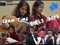 Exam prepration    Girls Vs Boy
