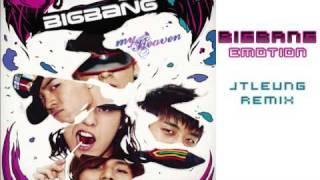 Big Bang (빅뱅) - Emotion (JTLeung Remix)