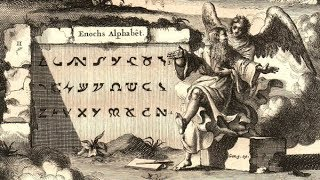 The MYSTERIOUS Enochian Language, The Lost Language Of ANGELS