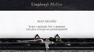 "Umphrey's McGee: ""Half Delayed"" (Lyric Video)"