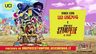 One Piece: STAMPEDE - Il Film - Gioca e Vinci con UCI Cinemas