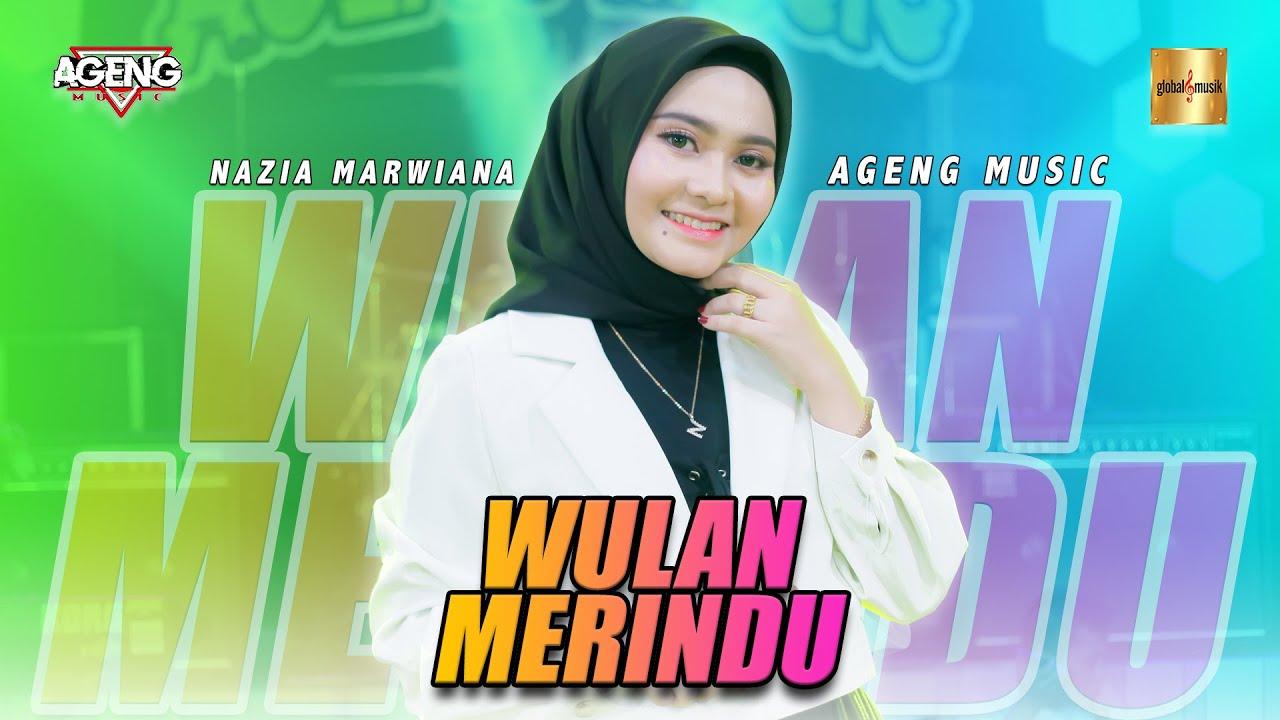 Download Nazia Marwiana ft Ageng Music - Wulan Merindu (Official Live Music)