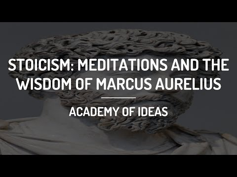 Stoicism: Meditations and the Wisdom of Marcus Aurelius