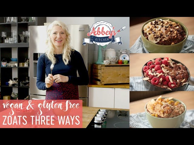 Vegan Gluten Free Zoats Three Ways