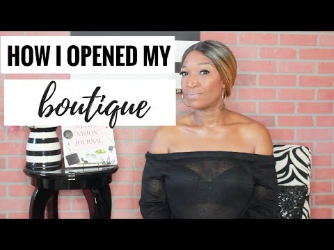 How I Opened My Boutique