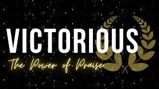 The Power of Praise | Victorious Series | Faith Assembly Mililani