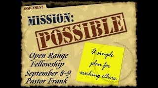 Mission Impossible - A Simple Plan for Reaching Others