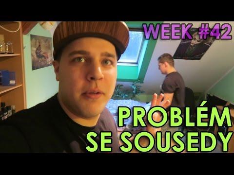 PROBLÉM SE SOUSEDY - WEEK #42
