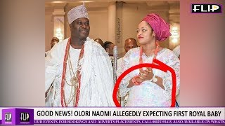 GOOD NEWS OLORI NAOMI ALLEGEDLY EXPECTING FIRST ROYAL BABY