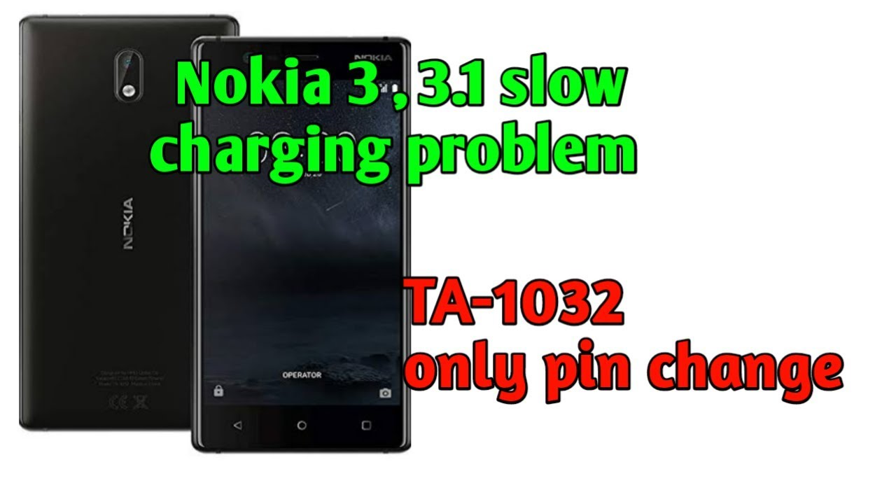 Nokia 3 TA-1032 Slow Charging Problem Solution   nokia 3 1How to Change  Charging Pin