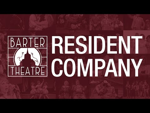 Barter Theatre - A Resident Company