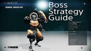 General Sargas Ruk Boss Strategy Guide (Warframe)
