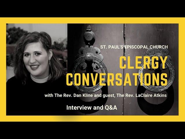Clergy Conversations: The Rev. LaClaire Atkins
