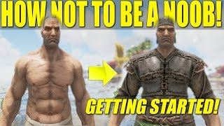 GETTING STARTED GUIDE LEVEL 1-20 (HOW NOT TO BE A NOOB) - ARK: SURVIVAL EVOLVED