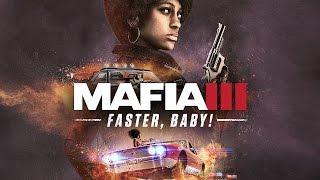 Mafia III DLC Faster, Baby - Прохождение на русском