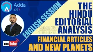 THE HINDU EDITORIAL DISCUSSION FINANCIAL ARTICLE & NEW PLANETS 24th Feb