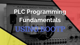 PLC Programming Fundamentals - How To Use BOOTP / DHCP Tool Set An IP Address Of a New Rockwell PLC
