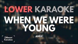 Adele - When We Were Young (LOWER Key - Karaoke)