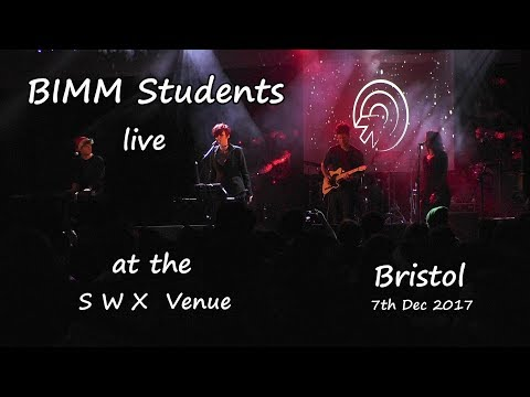 BIMM students at SWX venue Bristol  7th  Dec2017   (compilation)