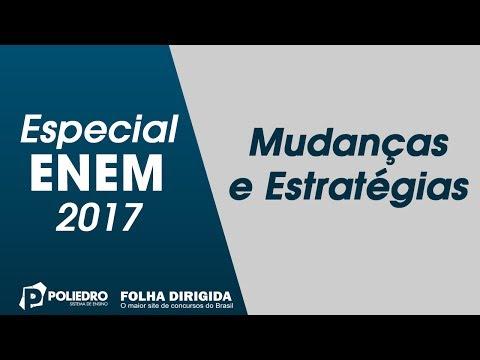 Enem: Especial ENEM 2017 – Mudanças e Estratégias (ProUni)